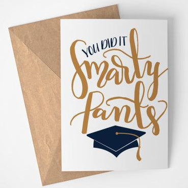 Happy Sappy Mail - Greeting Card - You Did It Smarty Pants