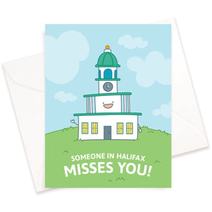 Saucy Face Studio - Greeting Card - Someone In Halifax Misses You!
