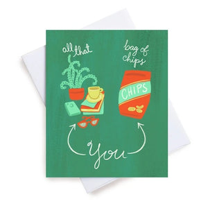 Meaghan Smith Creative - Greeting Card - All That And A Bag Of Chips