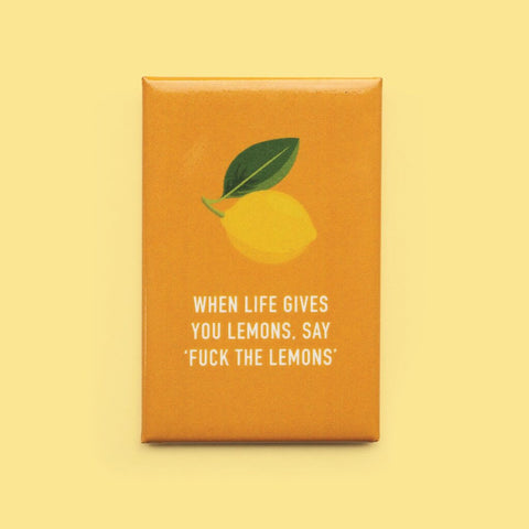 Classy Cards - Magnet - When Life Gives You Lemons