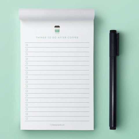 Classy Cards - Notepad - Things To Do After Coffee