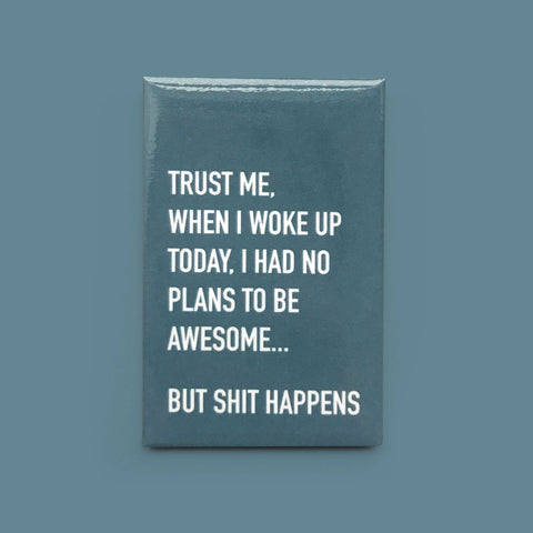 Classy Cards - Magnet - No Plans To Be Awesome