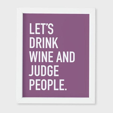 Classy Cards - Art Print - Let's Drink Wine And Judge People