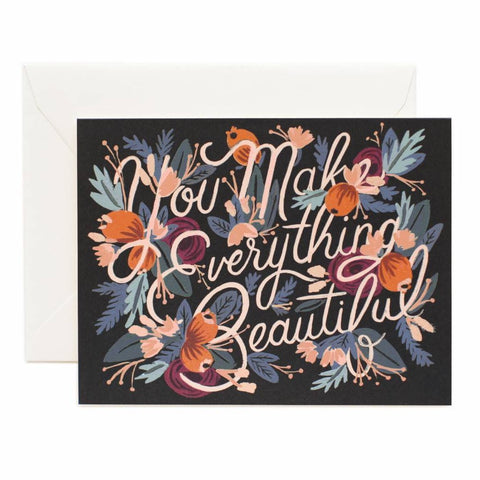 Rifle Paper Co. - Greeting Card - Sincerities - You Make Everything Beautiful