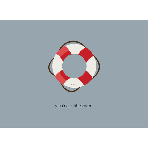 Paper Hearts - Greeting Card - You're A Lifesaver - Life Preserver