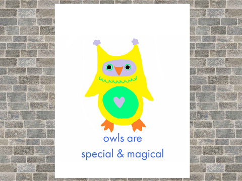 Owls are Special & Magical Poster Print