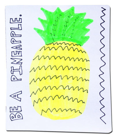 """Be a Pineapple"" sticker design"