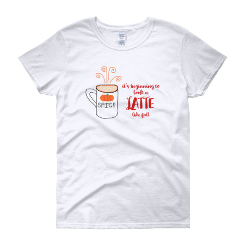 It's Beginning to Look a Latte Like Fall Feminine-Cut Autumn T-Shirt