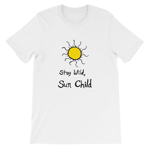 Stay Wild, Sun Child Boho Bohemian Short-Sleeve Unisex T-Shirt