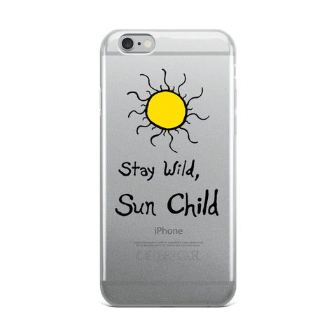 Stay Wild, Sun Child iPhone Case