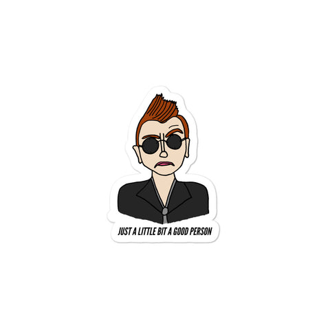 Just a Little Bit a Good Person Good Omens Crowley Ineffable Vinyl Die Cut Bubble-Free Stickers