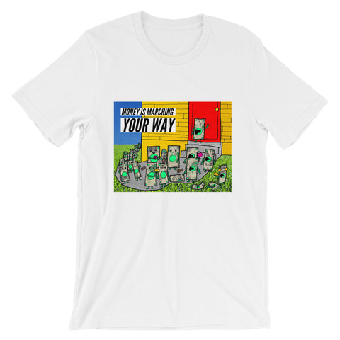 Marching Money is Marching Your Way Abundance Wealth Prosperity Finance Short-Sleeve Unisex T-Shirt