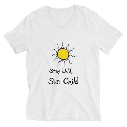 Stay Wild, Sun Child Bohemian Boho Unisex Short Sleeve V-Neck T-Shirt