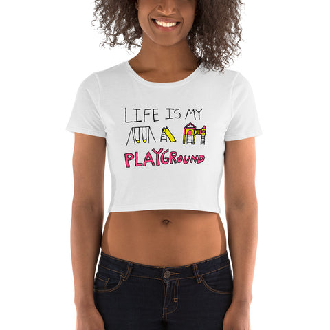 Life is My Playground Feminine-Cut Crop Tee