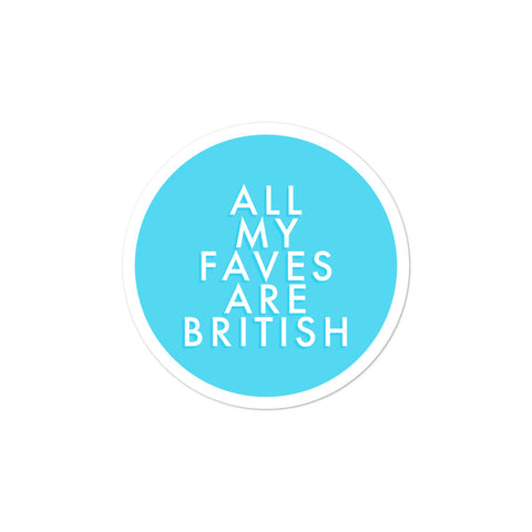 All My Faves are British UK England Favorites Stickers