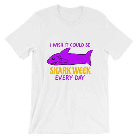 I Wish It Could Be Shark Week Every Day Shark Week Ocean Short-Sleeve Unisex T-Shirt