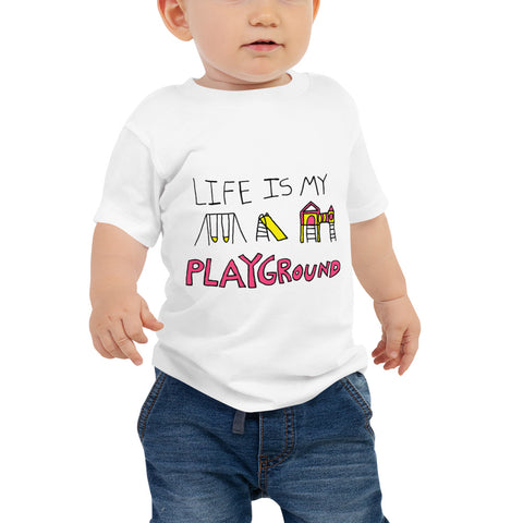 Life is My Playground Baby Jersey Unisex Short Sleeve Tee