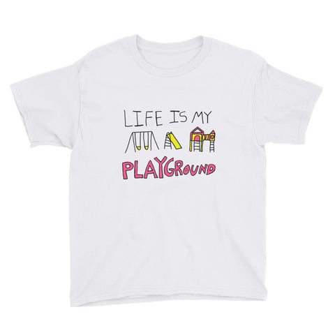 Life is My Playground Youth Kids Unisex Lightweight Fashion T-Shirt
