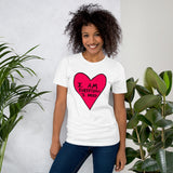 I Am Everything I Need Self Love Yourself Anti Valentines' Day Heart Short-Sleeve Unisex T-Shirt - Pink Heart