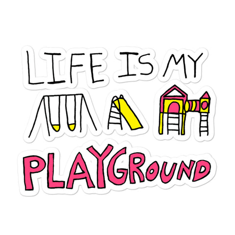 Life is My Playground Die-Cut Stickers