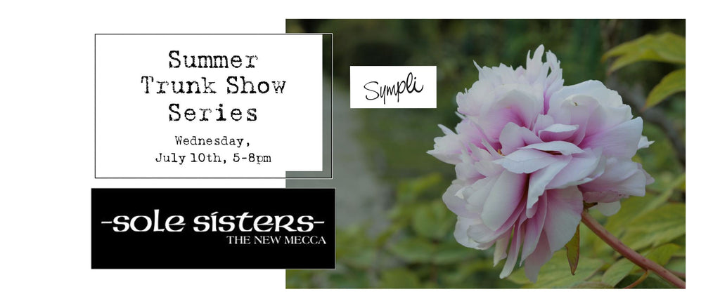 Summer Trunk Show Series w/Sympli!