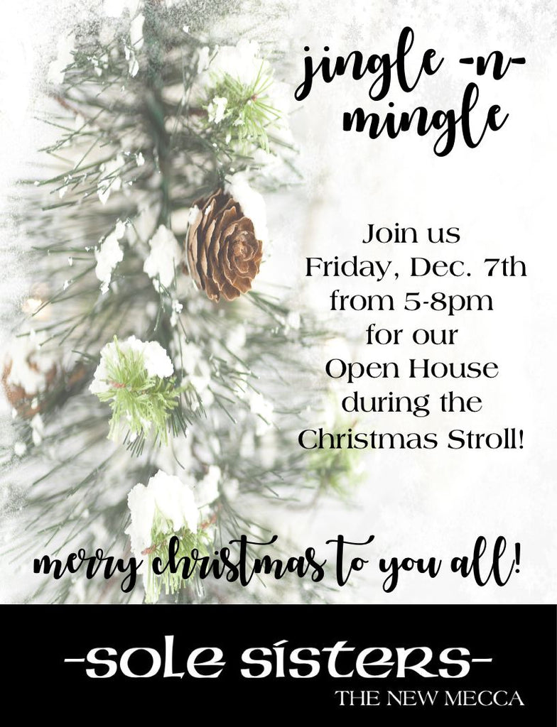 Jingle -n- Mingle Holiday Open House, Friday, December 7th