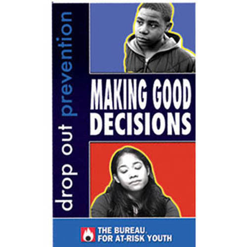 Drop-Out Prevention: Making Good Decisions DVD