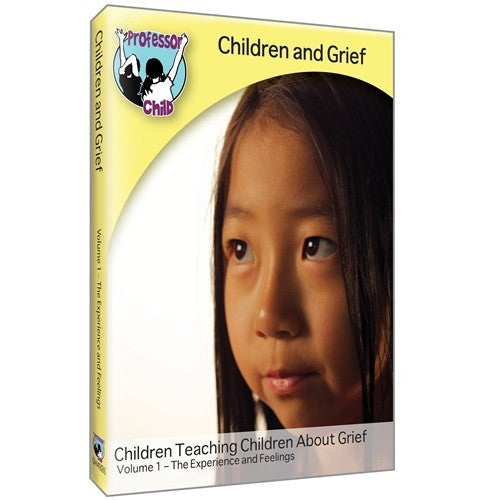 Children & Grief DVD: Volume 1, The Experience and Feelings