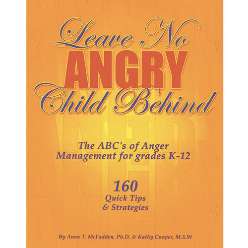 Leave No Angry Child Behind