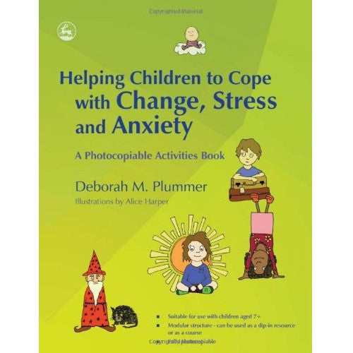 Helping Children to Cope with Change, Stress and Anxiety (Activities Book)