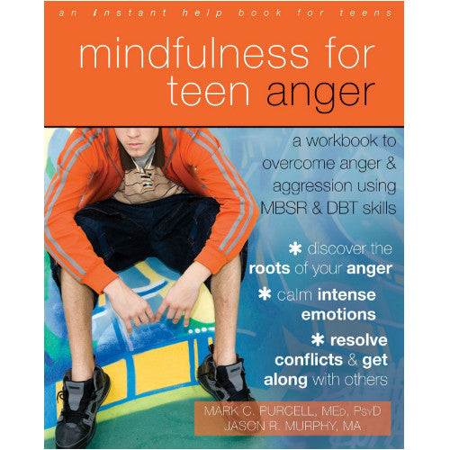 Mindfulness for Teen Anger - Workbook For Teens