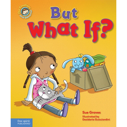 But What If? A Book About Being Worried