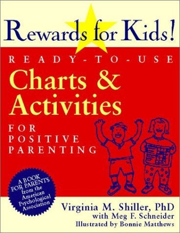 Rewards for Kids: Ready to Use Charts and Activities for Positive Parenting