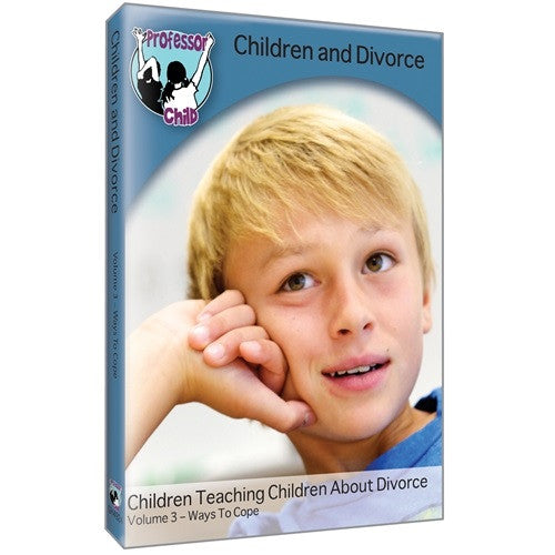 Children and Divorce DVD: Volume 3, Ways to Cope