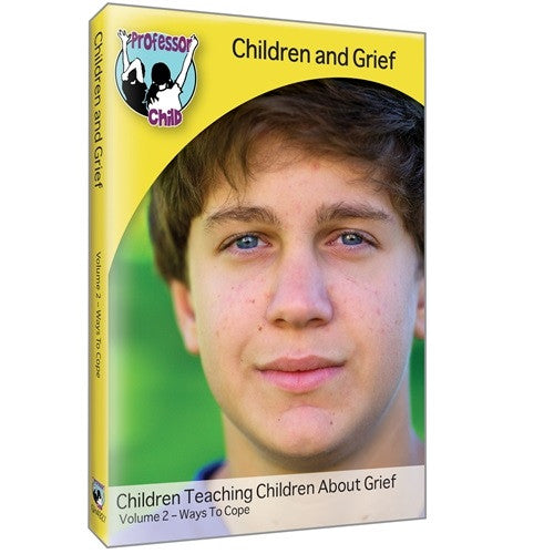 Children and Grief DVD: Volume 2 Ways to Cope