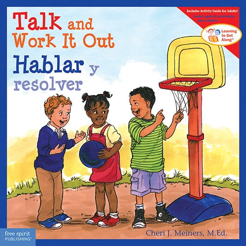 Talk and Work It Out/ Hablar y resolver