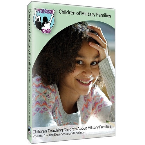 Children of Military Families DVD: Volume 1 The Experience and Feelings