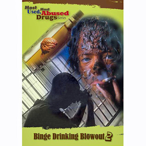 Most-Used, Most-Abused Drugs: Binge-Drinking Blowout Show 2.0 DVD