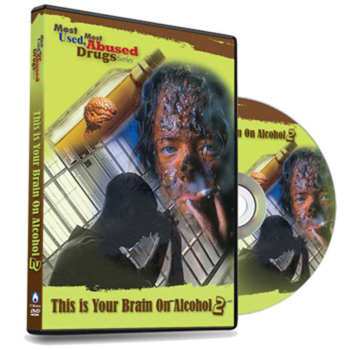 Most-Used, Most-Abused Drugs: This is Your Brain on Alcohol DVD