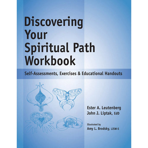 The Discovering Your Spiritual Path Workbook