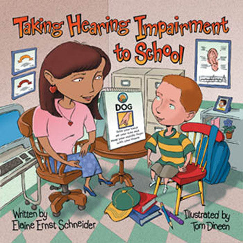 Taking Hearing Impairment to School Book