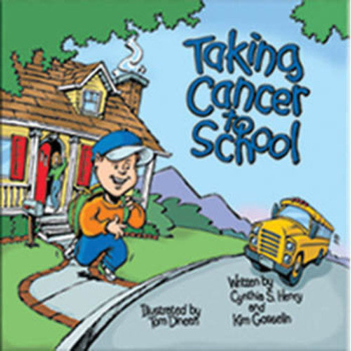 Taking Cancer to School Book