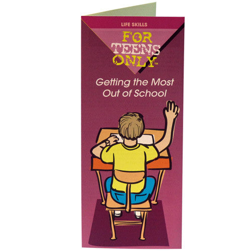 For Teens Only Pamphlet: Getting the Most Out of School 25 pack
