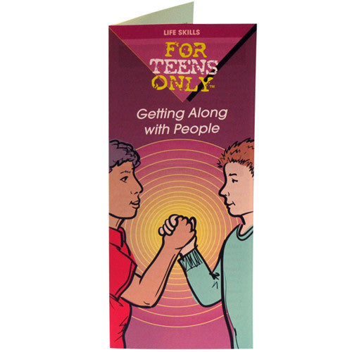 For Teens Only Pamphlet: Getting Along With People 25 pack
