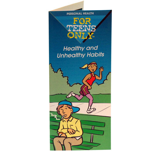 For Teens Only Pamphlet: Healthy and Unhealthy Habits 25 pack