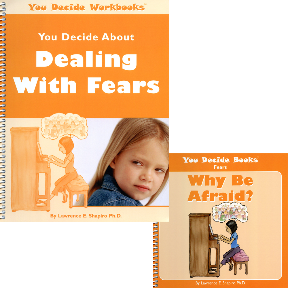 You Decide About Dealing With Fears Book & Workbook with CD