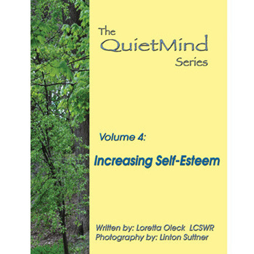 Increasing Self-Esteem: The Quiet Mind Series, Volume 4