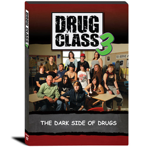 Drug Class 3 - The Dark Side of Drugs DVD