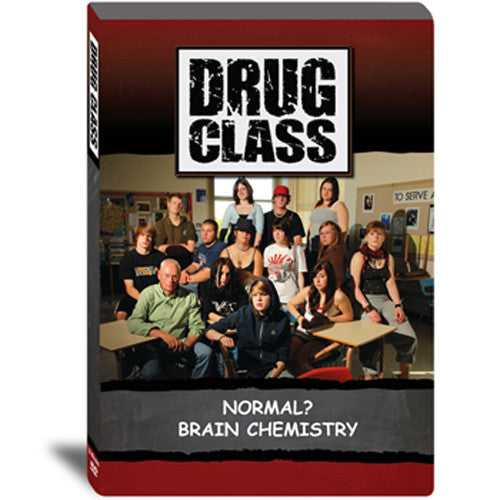 Drug Class - Normal? Brain Chemistry DVD