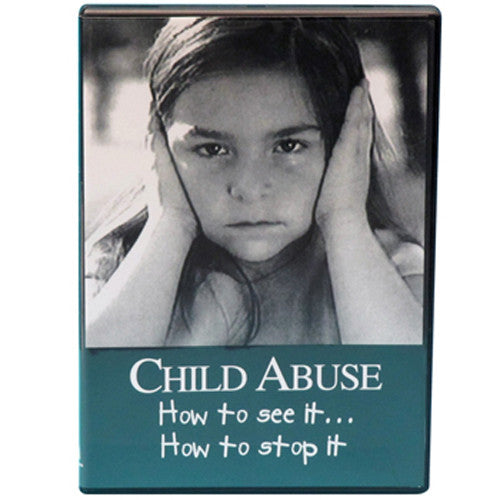 Child Abuse: How to See It, How to Stop It DVD